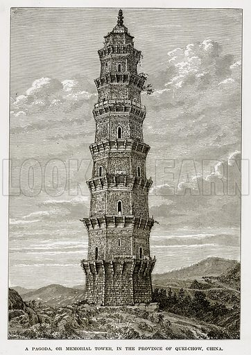 A Pagoda, or Memorial Tower, in the Province of Quei-Chow, China. Illustration from The Countries of the World by Robert Brown (Cassell, c 1890).