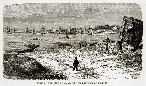 View of the City of Amoy, in the Province of Fo-Kien. Illustration from The Countries of the World by Robert Brown (Cassell, c 1890).