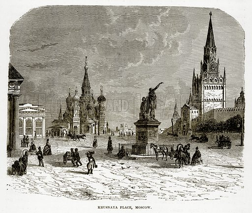 Krusnaya Place, Moscow. Illustration from The Countries of the World by Robert Brown (Cassell, c 1890).