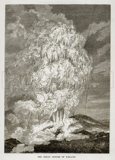 The Great Geyser of Iceland. Illustration from The Countries of the World by Robert Brown (Cassell, c 1890).