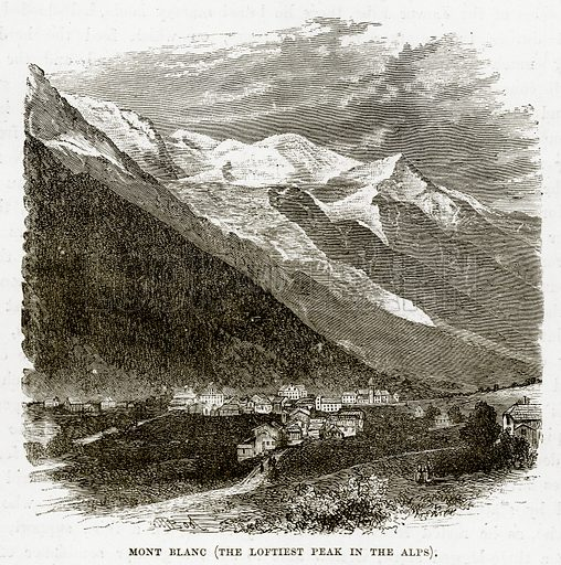 Mont Blanc (The Loftiest Peak in the Alps). Illustration from The Countries of the World by Robert Brown (Cassell, c 1890).