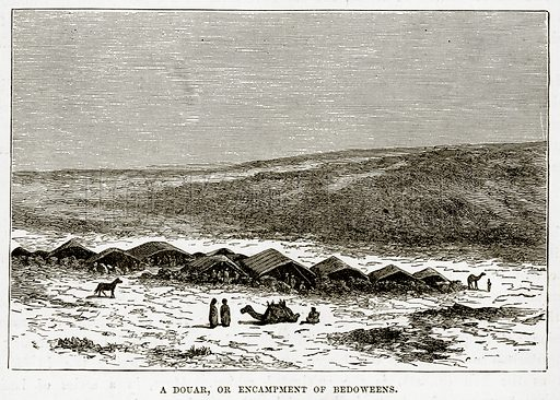 A Douar, or Encampment of Bedoweens. Illustration from The Countries of the World by Robert Brown (Cassell, c 1890).
