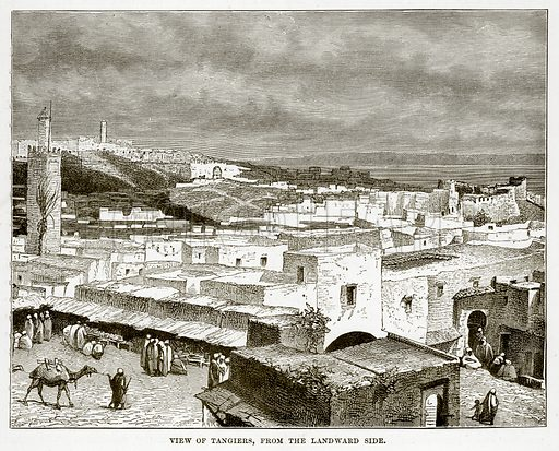 View of Tangiers, from the Landward Side. Illustration from The Countries of the World by Robert Brown (Cassell, c 1890).