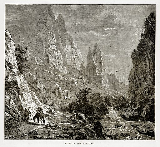 View in the Balkans. Illustration from The Countries of the World by Robert Brown (Cassell, c 1890).