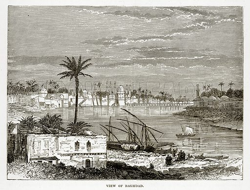 View of Baghdad. Illustration from The Countries of the World by Robert Brown (Cassell, c 1890).