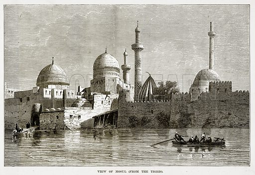 View of Mosul. Illustration from The Countries of the World by Robert Brown (Cassell, c 1890).