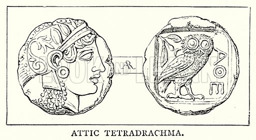 Attic Tetradrachma. Illustration from The Illustrated History of the World (Ward Lock, c 1880).