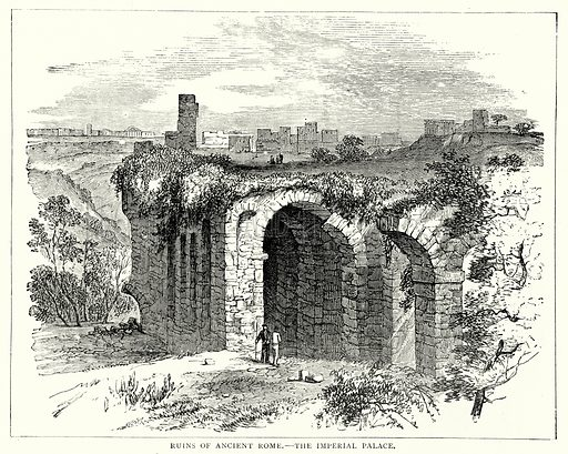 Ruins of Ancient Rome. – The Imperial Palace. Illustration from The Illustrated History of the World (Ward Lock, c 1880).