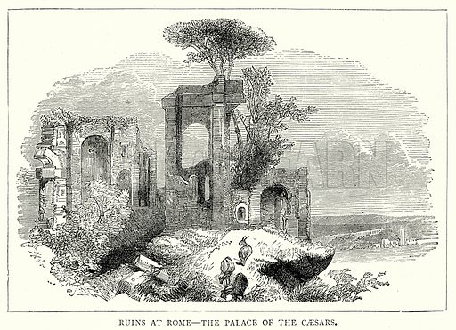 Ruins at Rome – The Palace of the Caesars. Illustration from The Illustrated History of the World (Ward Lock, c 1880).