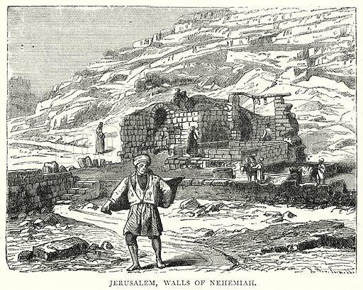 Jerusalem, Walls of Nehemiah. Illustration from The Illustrated History of the World (Ward Lock, c 1880).