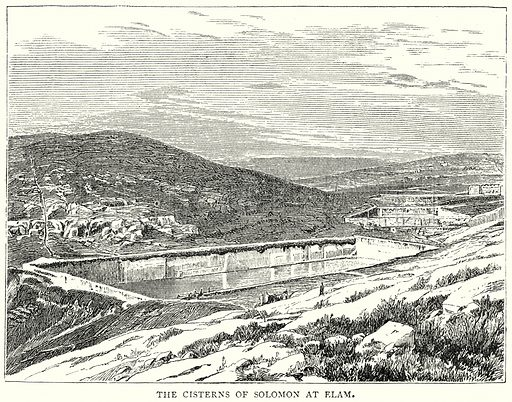 The Cisterns of Solomon at Elam. Illustration from The Illustrated History of the World (Ward Lock, c 1880).