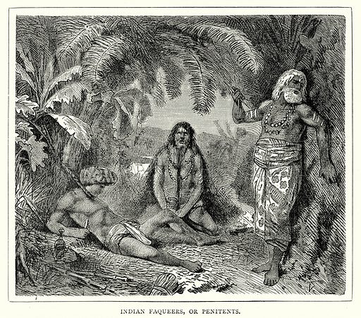 Indian Faqueers, or Penitents. Illustration from The Illustrated History of the World (Ward Lock, c 1880).