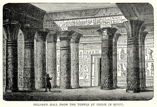 Pillared Hall from the Temple at Philoe in Egypt. Illustration from The Illustrated History of the World (Ward Lock, c 1880).
