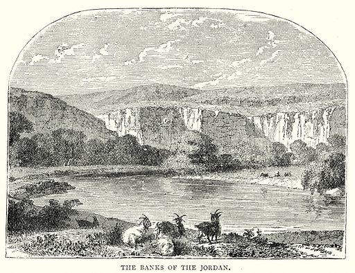 The Banks of the Jordan. Illustration from The Illustrated History of the World (Ward Lock, c 1880).