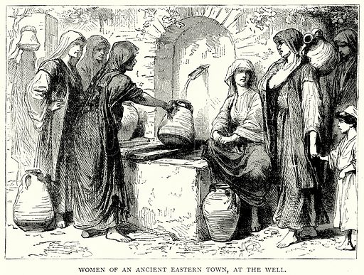 Women of an Ancient Eastern Town, at the Well. Illustration from The Illustrated History of the World (Ward Lock, c 1880).