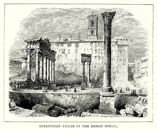 Corinthian Pillar in the Roman Forum. Illustration from The Illustrated History of the World (Ward Lock, c 1880).