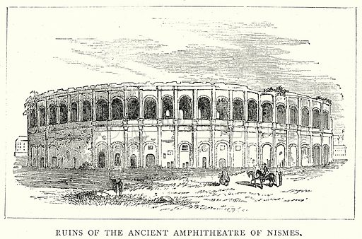 Ruins of the Ancient Amphitheatre of Nismes. Illustration from The Illustrated History of the World (Ward Lock, c 1880).