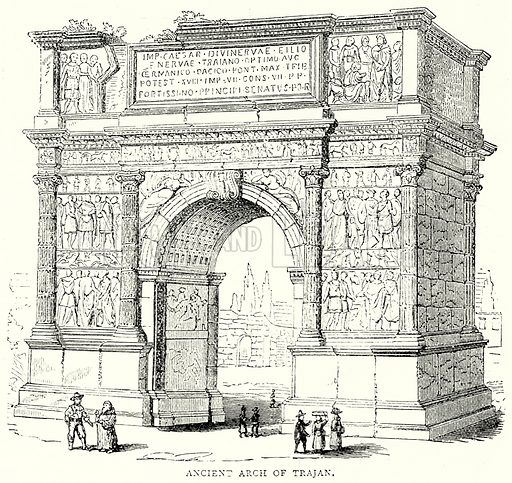 Ancient Arch of Trajan. Illustration from The Illustrated History of the World (Ward Lock, c 1880).