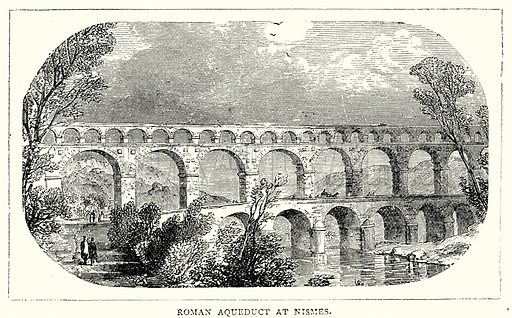 Roman Aqueduct at Nismes. Illustration from The Illustrated History of the World (Ward Lock, c 1880).