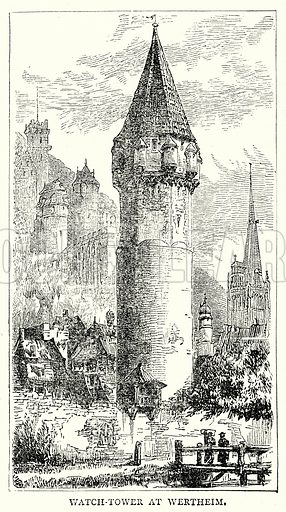 Watch-Tower at Wertheim. Illustration from The Illustrated History of the World (Ward Lock, c 1880).