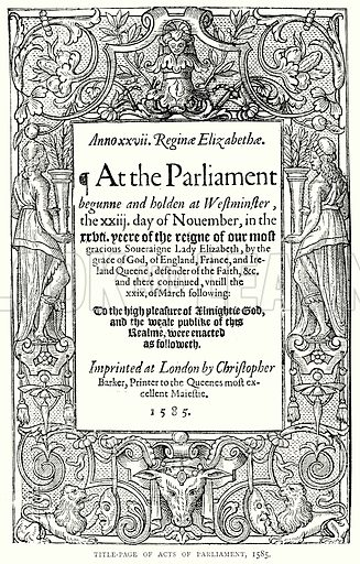 Title-Page of Acts of Parliament, 1585. Illustration from A Short History of the English People by J R Green (Macmillan, 1892).