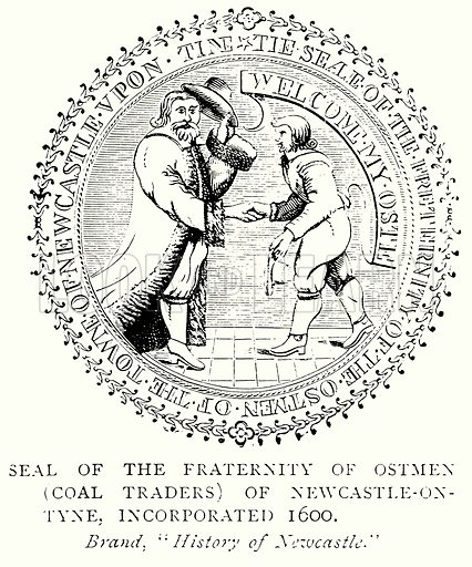 Seal of the Fraternity of Ostmen (Coal Traders) of Newcastle-on-Tyne, Incorporated 1600. Illustration from A Short History of the English People by JR Green (Macmillan, 1892).