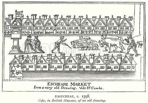 Eastcheap, c. 1598. Illustration from A Short History of the English People by J R Green (Macmillan, 1892).