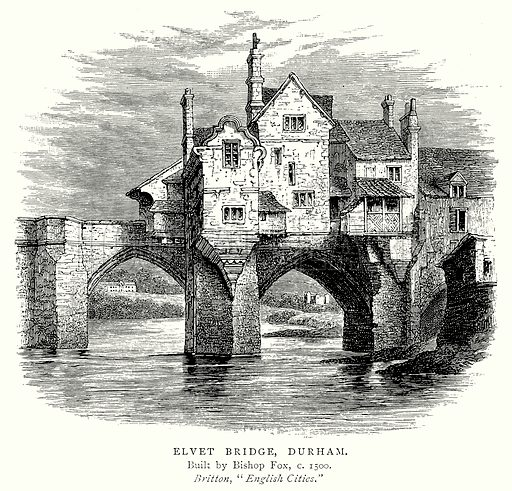 Elvet Bridge, Durham. Illustration from A Short History of the English People by J R Green (Macmillan, 1892).