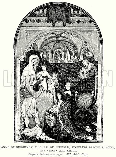 Anne of Burgundy, Duchess of Bedford, kneeling before S. Anne, the Virgin and Child. Illustration from A Short History of the English People by J R Green (Macmillan, 1892).