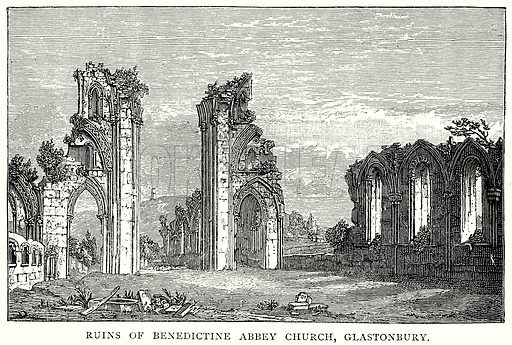 Ruins of Benedictine Abbey Church, Glastonbury. Illustration from A Short History of the English People by J R Green (Macmillan, 1892).