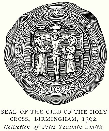 Seal of the Gild of the Holy Cross, Birmingham, 1392. Illustration from A Short History of the English People by J R Green (Macmillan, 1892).