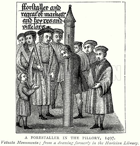 A Forestaller in the Pillory, 1497. Illustration from A Short History of the English People by J R Green (Macmillan, 1892).