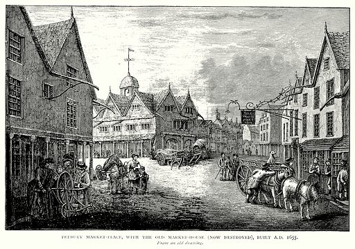 Tetbury Market-Place, with the Old Market-House (Now Destroyed), built AD 1655. Illustration from A Short History of the English People by JR Green (Macmillan, 1892).