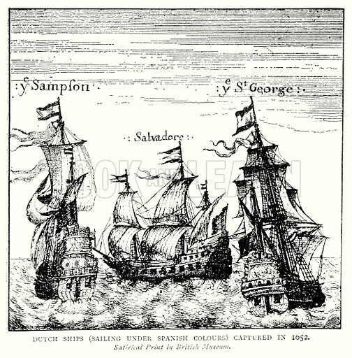 Dutch Ships (sailing under Spanish Colours) captured in 1652. Illustration from A Short History of the English People by JR Green (Macmillan, 1892).
