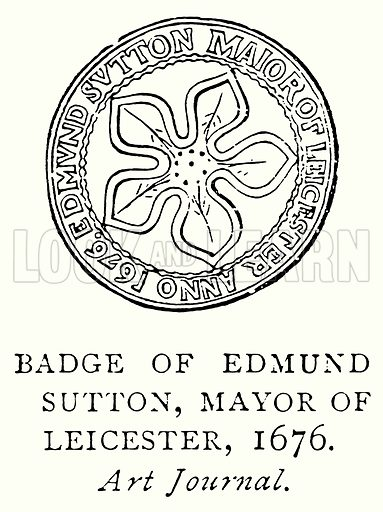 Badge of Edmund Sutton, Mayor of Leicester, 1676. Illustration from A Short History of the English People by J R Green (Macmillan, 1892).