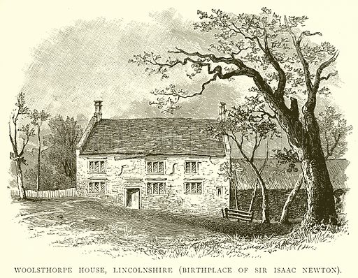 Woolsthorpe House, Lincolnshire (Birthplace of Sir Isaac Newton)