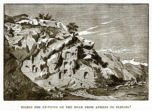 Niches for Ex-Votos on the Road from Athens to Eleusis. Illustration from History of Greece by Victor Duruy (Boston, 1890).