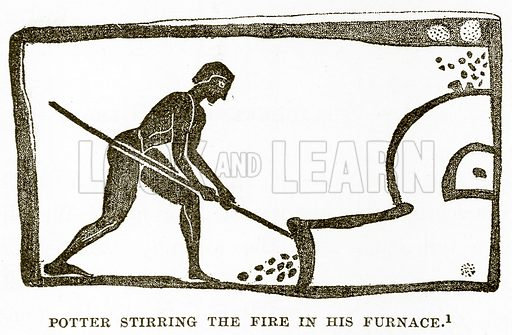 Potter stirring the Fire in his Furnace. Illustration from History of Greece by Victor Duruy (Boston, 1890).