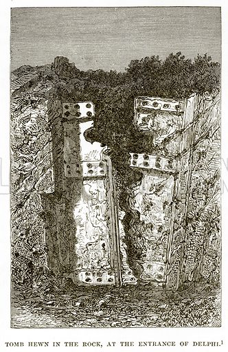 Tomb hewn in the Rock, at the entrance of Delphi. Illustration from History of Greece by Victor Duruy (Boston, 1890).