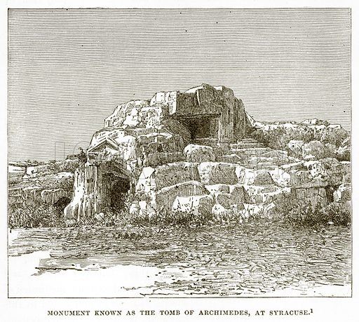 Monument known as the Tomb of Archimedes, at Syracuse. Illustration from History of Greece by Victor Duruy (Boston, 1890).