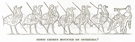 Comic Chorus mounted on Ostriches. Illustration from History of Greece by Victor Duruy (Boston, 1890).