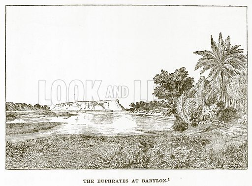 The Euphrates at Babylon. Illustration from History of Greece by Victor Duruy (Boston, 1890).