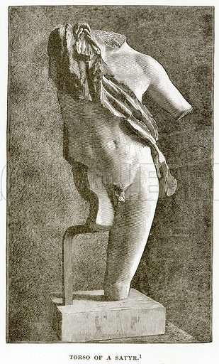 Torso of a Satyr. Illustration from History of Greece by Victor Duruy (Boston, 1890).