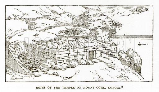 Ruins of the Temple on Mount Oche, Euboia. Illustration from History of Greece by Victor Duruy (Boston, 1890).