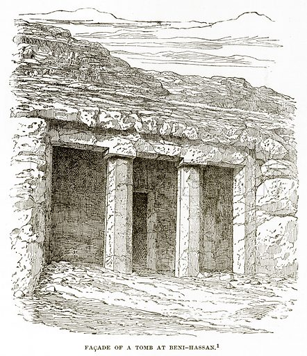Facade of a Tomb at Beni-Hassan. Illustration from History of Greece by Victor Duruy (Boston, 1890).