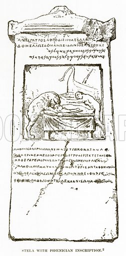 Stela with Phoenician Inscription. Illustration from History of Greece by Victor Duruy (Boston, 1890).
