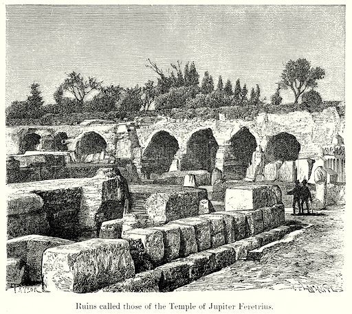 Ruins called those of the Temple of Jupiter Feretrius. Illustration from History of Rome by Victor Duruy (Kegan Paul, Trench & Co, 1884).