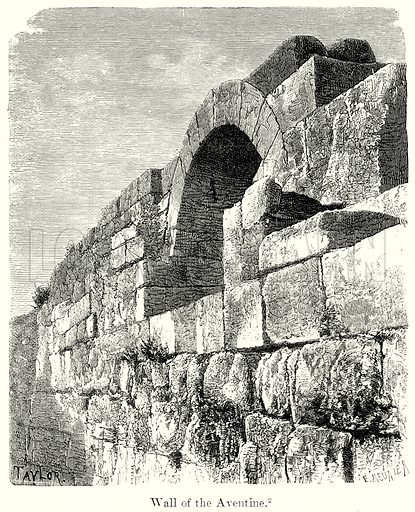 Wall of the Aventine. Illustration from History of Rome by Victor Duruy (Kegan Paul, Trench & Co, 1884).