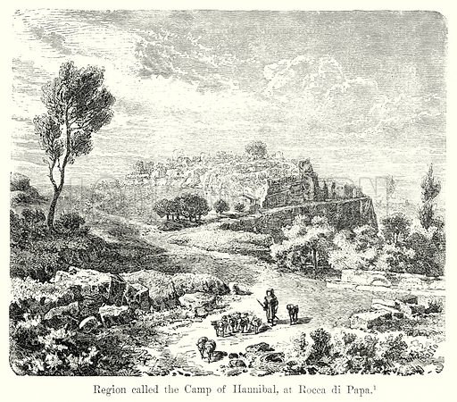 Region called the Camp of Hannibal, at Rocca di Papa. Illustration from History of Rome by Victor Duruy (Kegan Paul, Trench & Co, 1884).