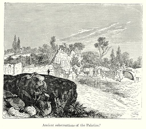 Ancient Substructions of the Palatine. Illustration from History of Rome by Victor Duruy (Kegan Paul, Trench & Co, 1884).